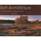 Golf Architecture: A Worldwide Perspective Volume 2